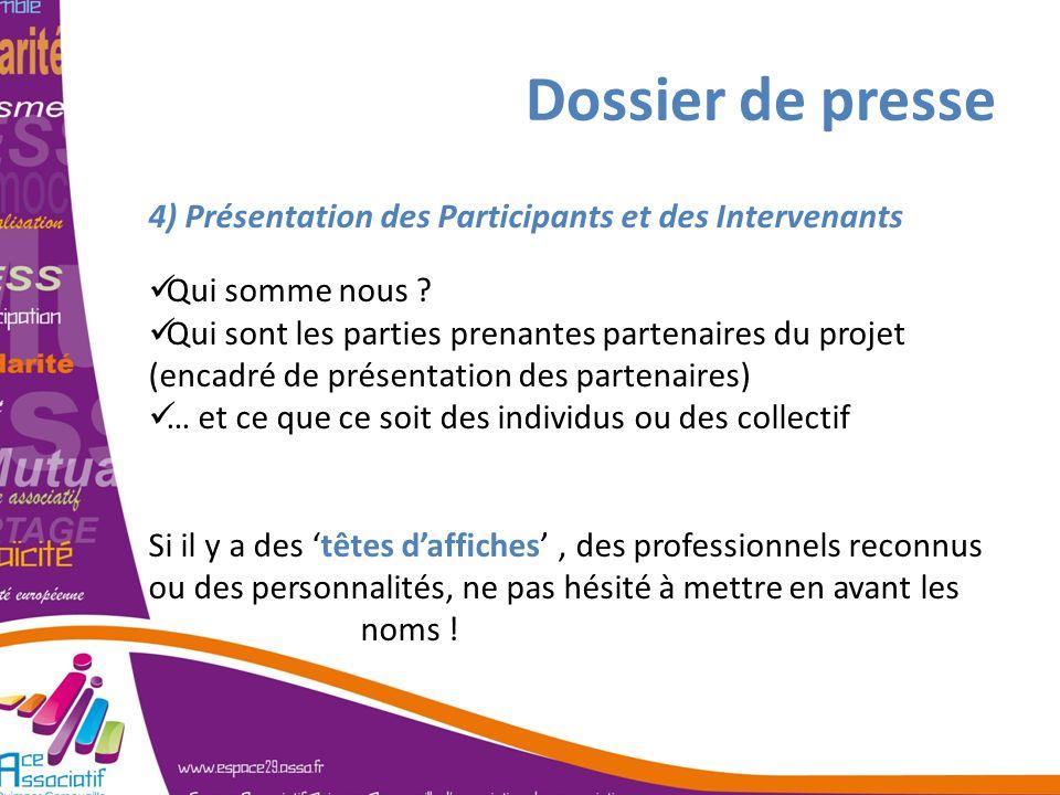 Dossier de presse 4) Présentation des Participants et des Intervenants
