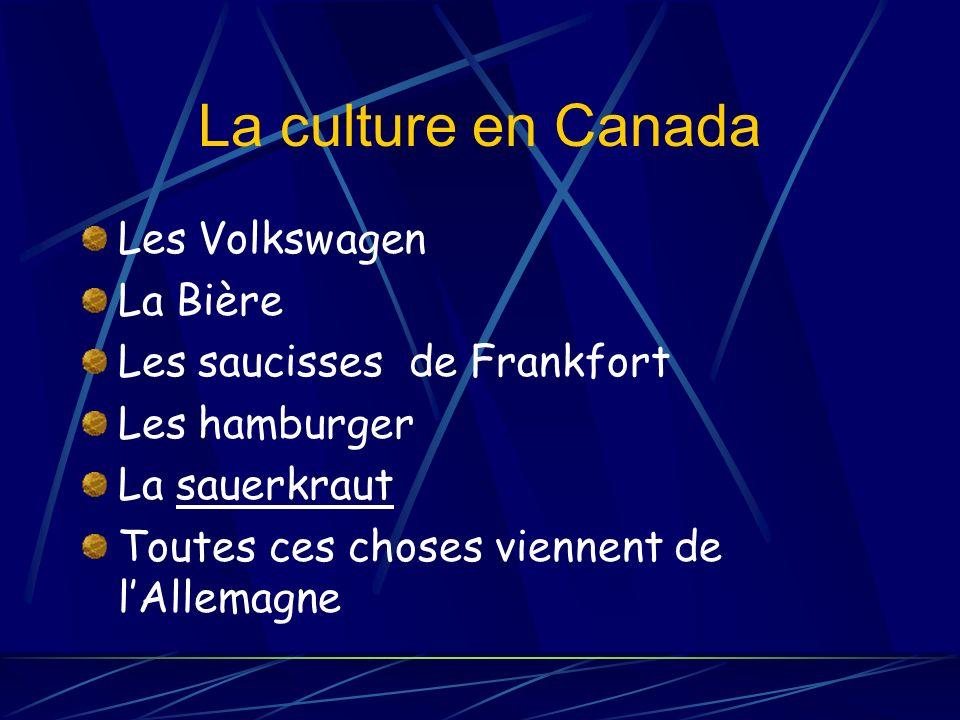La culture en Canada Les Volkswagen La Bière
