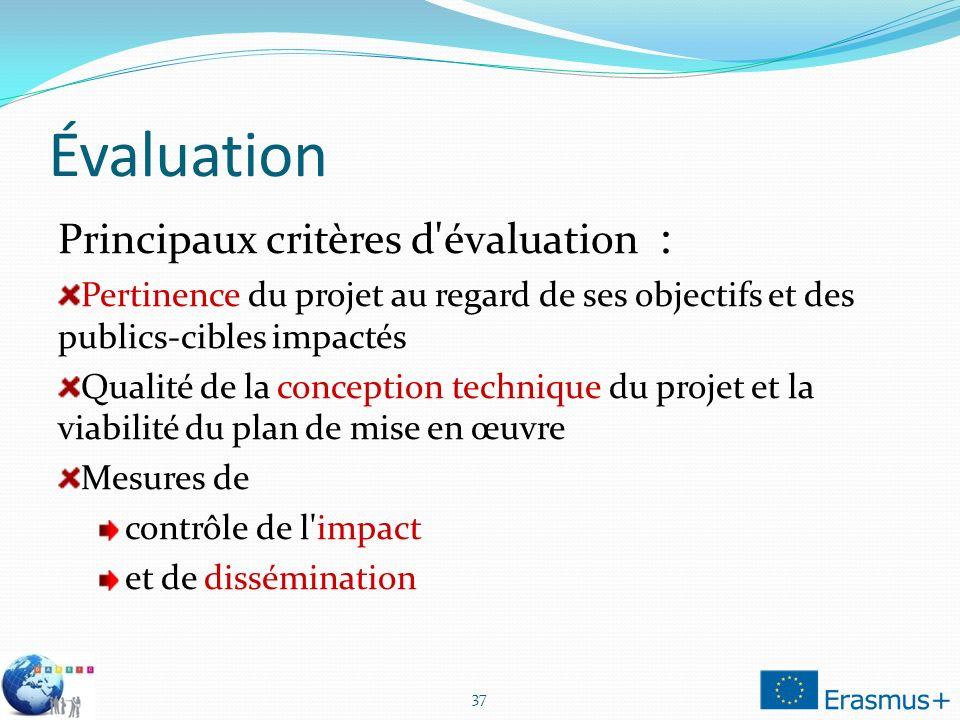 Évaluation Principaux critères d évaluation :
