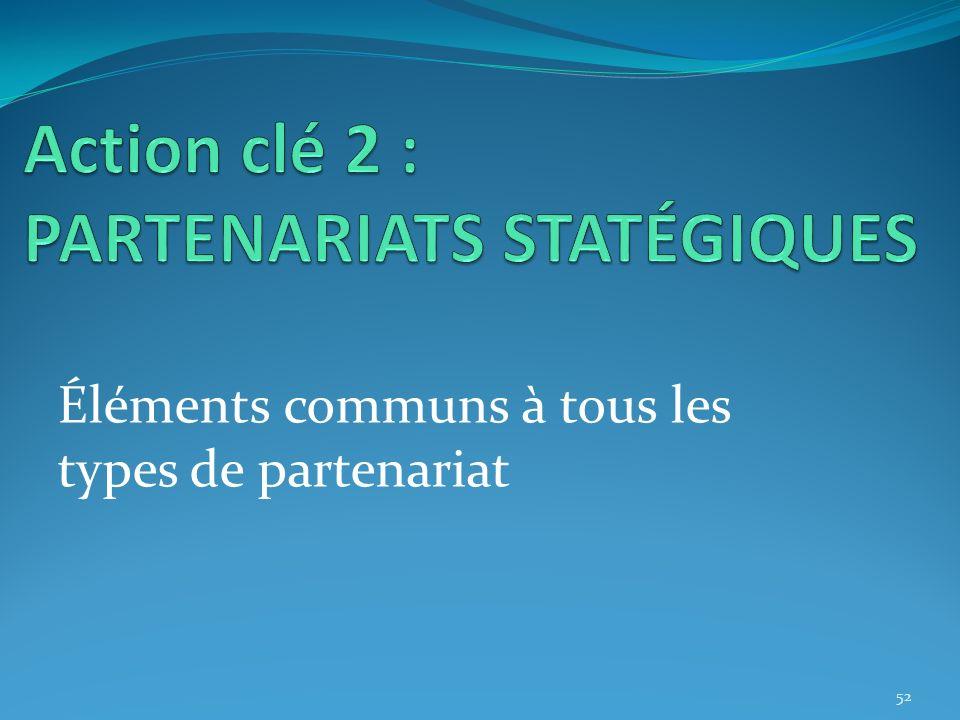 Action clé 2 : PARTENARIATS STATÉGIQUES