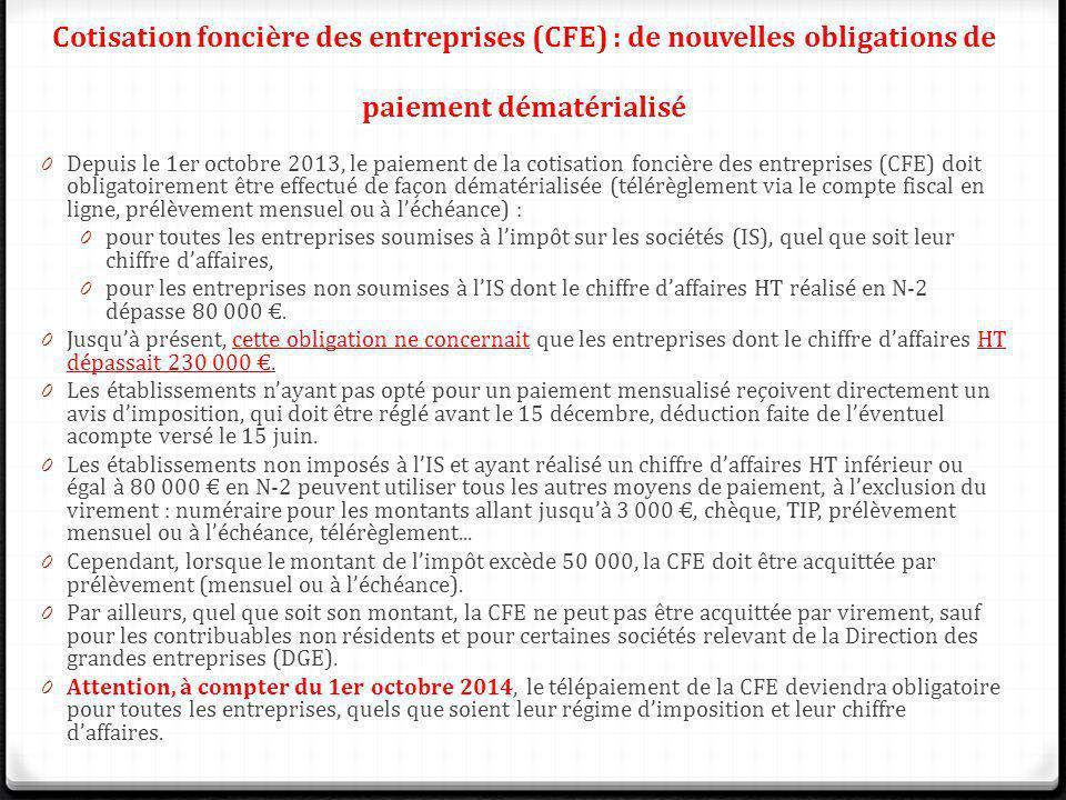 Cotisation foncière des entreprises (CFE) : de nouvelles obligations de paiement dématérialisé
