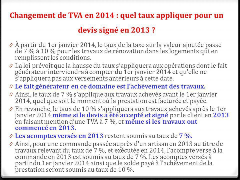 Changement de TVA en 2014 : quel taux appliquer pour un devis signé en 2013