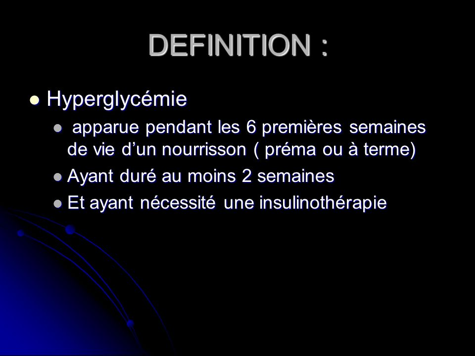 DEFINITION : Hyperglycémie
