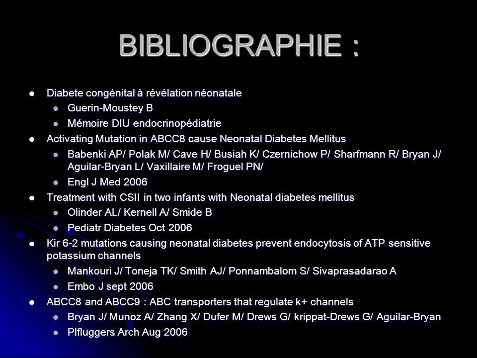 BIBLIOGRAPHIE : Diabete congénital à révélation néonatale