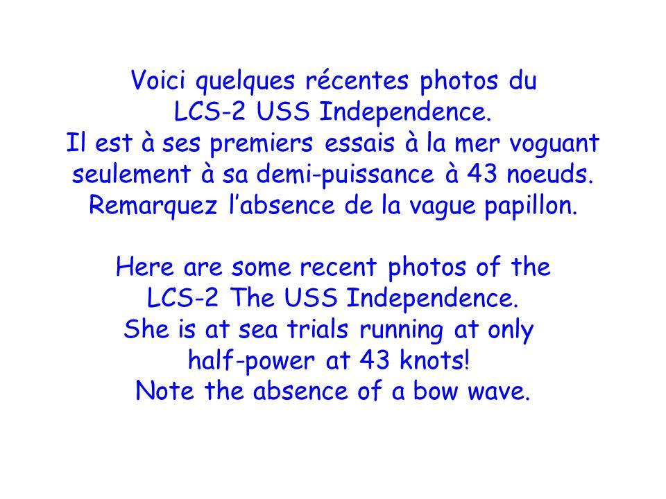 Voici quelques récentes photos du LCS-2 USS Independence.