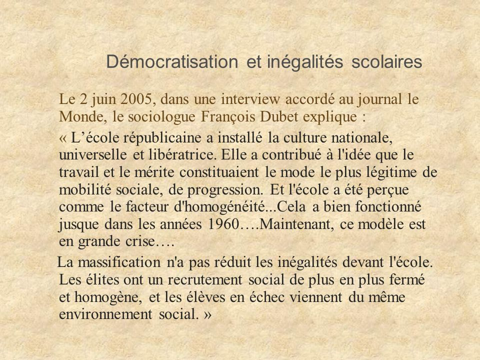 Démocratisation et inégalités scolaires