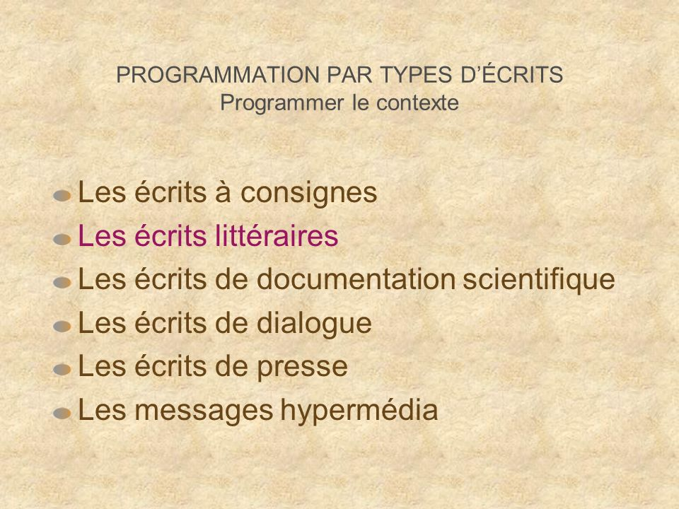 PROGRAMMATION PAR TYPES D'ÉCRITS Programmer le contexte