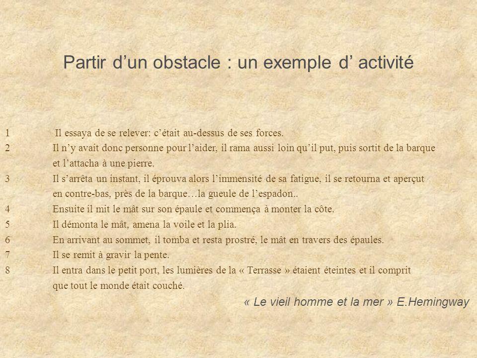 Partir d'un obstacle : un exemple d' activité