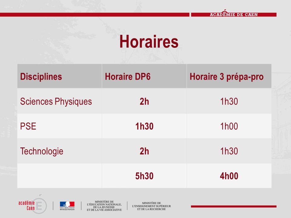 Horaires Disciplines Horaire DP6 Horaire 3 prépa-pro