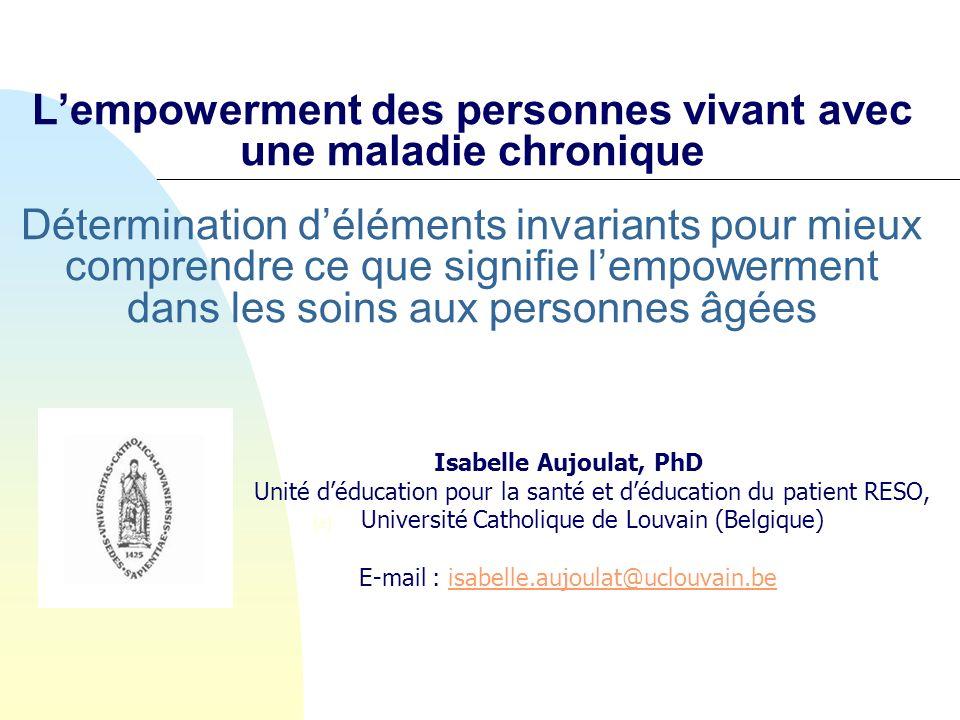 L'empowerment des personnes vivant avec une maladie chronique Détermination d'éléments invariants pour mieux comprendre ce que signifie l'empowerment dans les soins aux personnes âgées