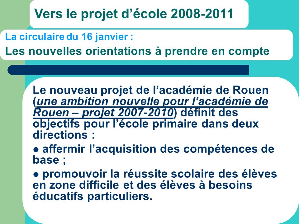 Vers le projet d'école 2008-2011