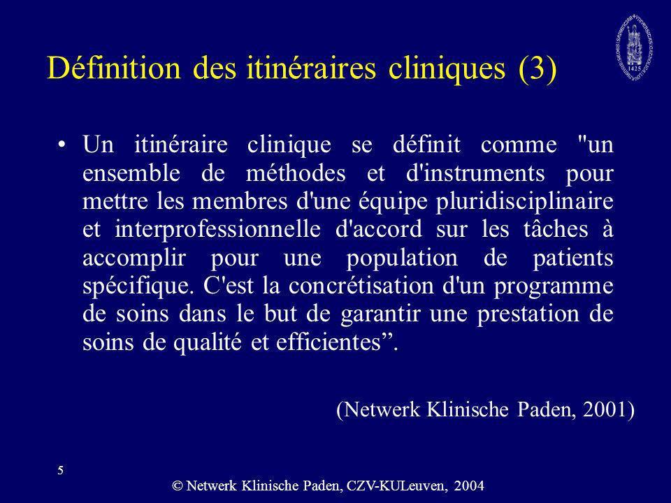 Définition des itinéraires cliniques (3)