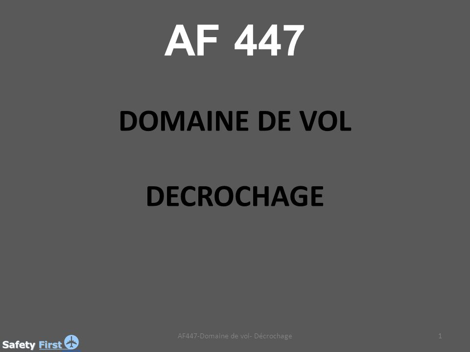 AF447-Domaine de vol- Décrochage