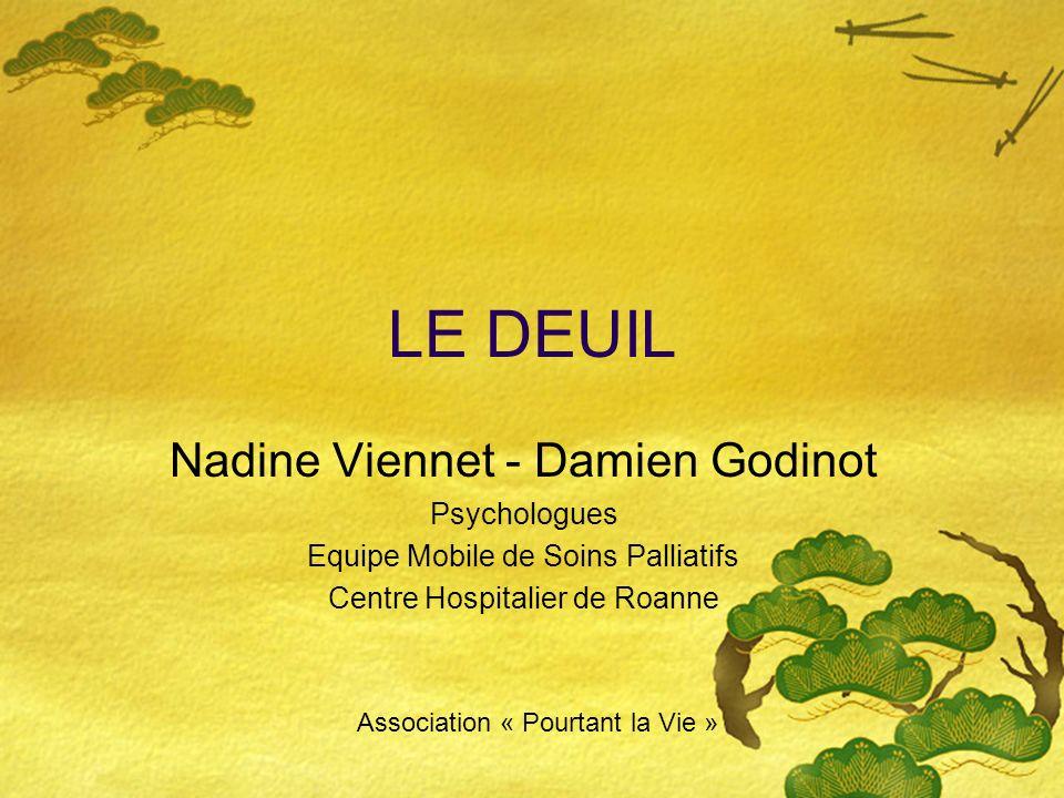 LE DEUIL Nadine Viennet - Damien Godinot Psychologues