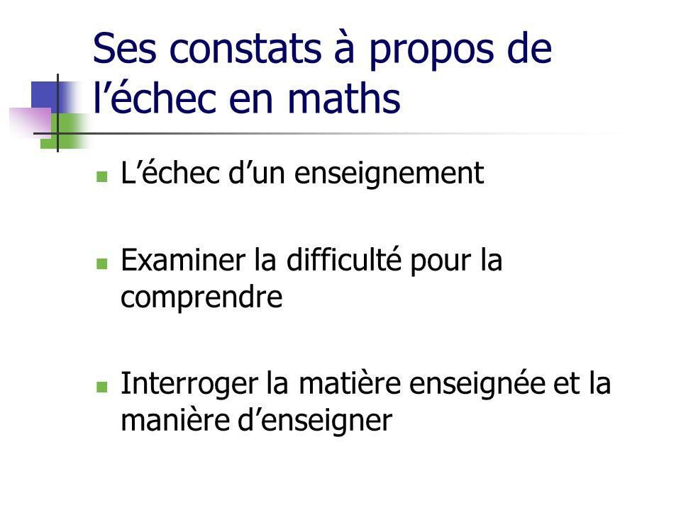 Ses constats à propos de l'échec en maths