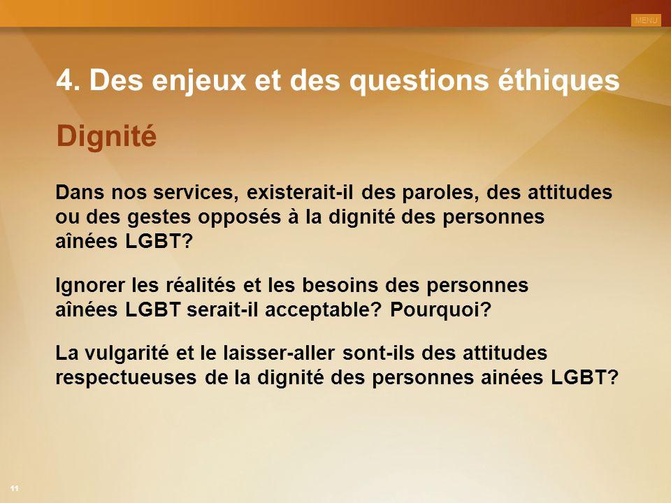 4. Des enjeux et des questions éthiques