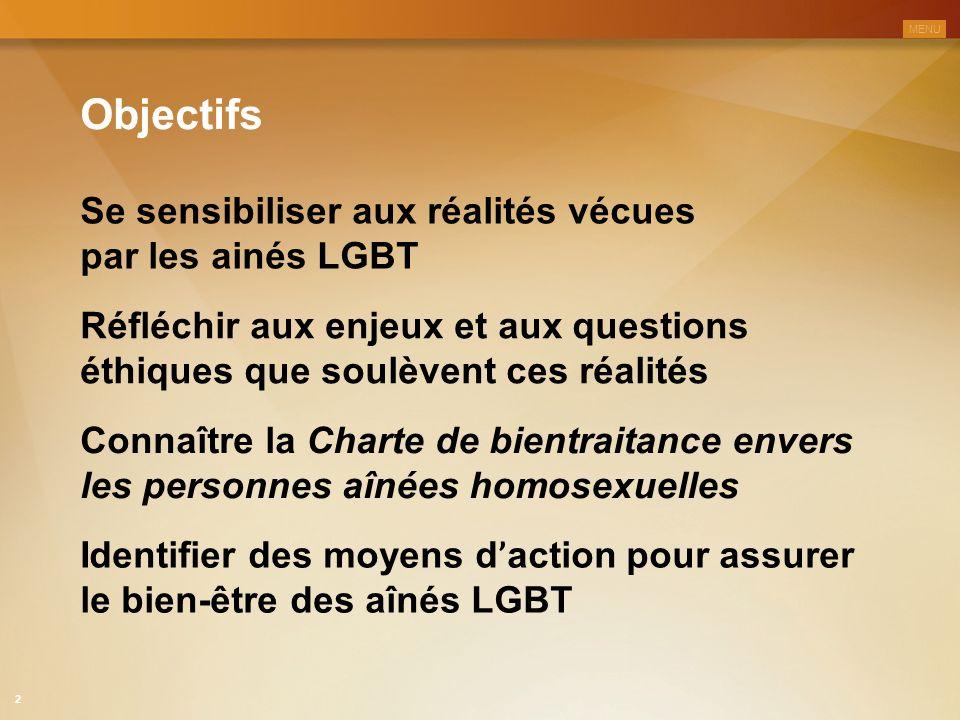 Objectifs Se sensibiliser aux réalités vécues par les ainés LGBT