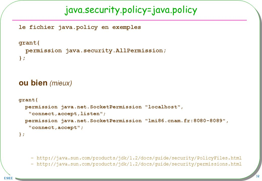 java.security.policy=java.policy