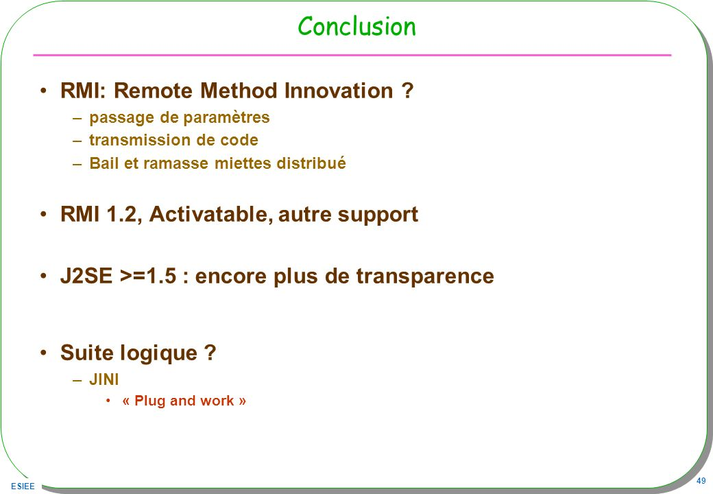 Conclusion RMI: Remote Method Innovation