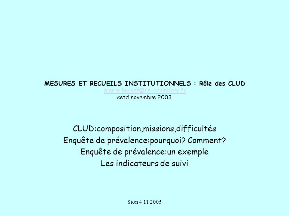 CLUD:composition,missions,difficultés
