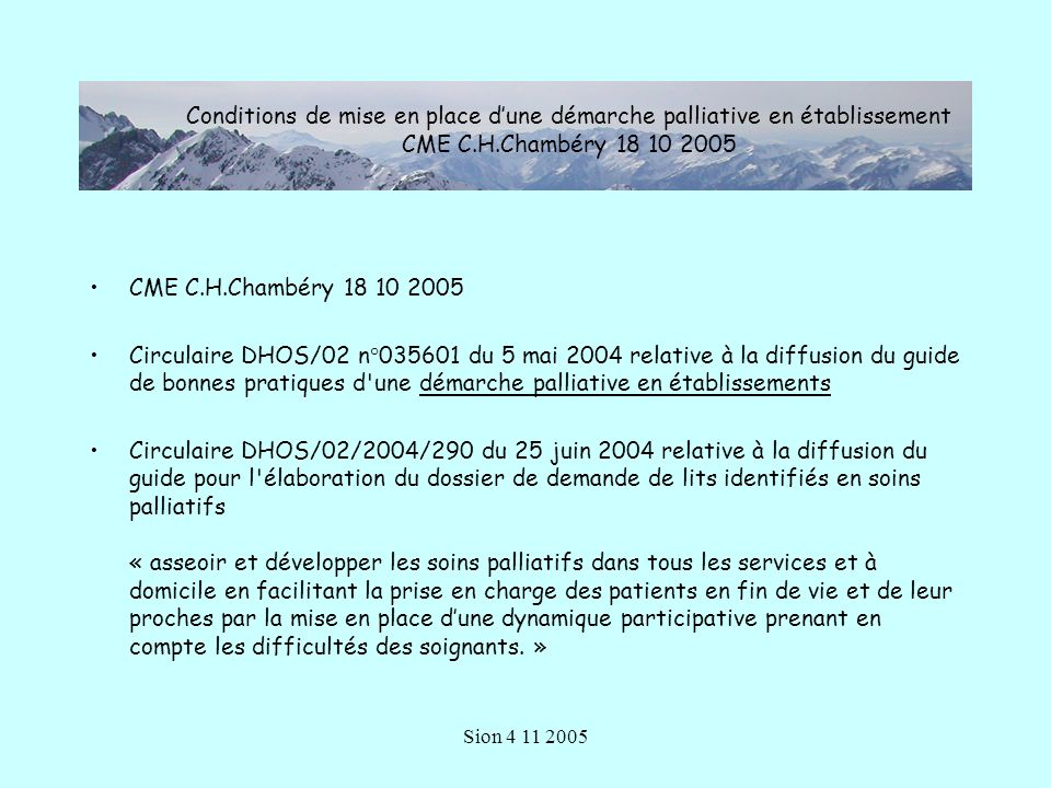 Conditions de mise en place d'une démarche palliative en établissement CME C.H.Chambéry 18 10 2005