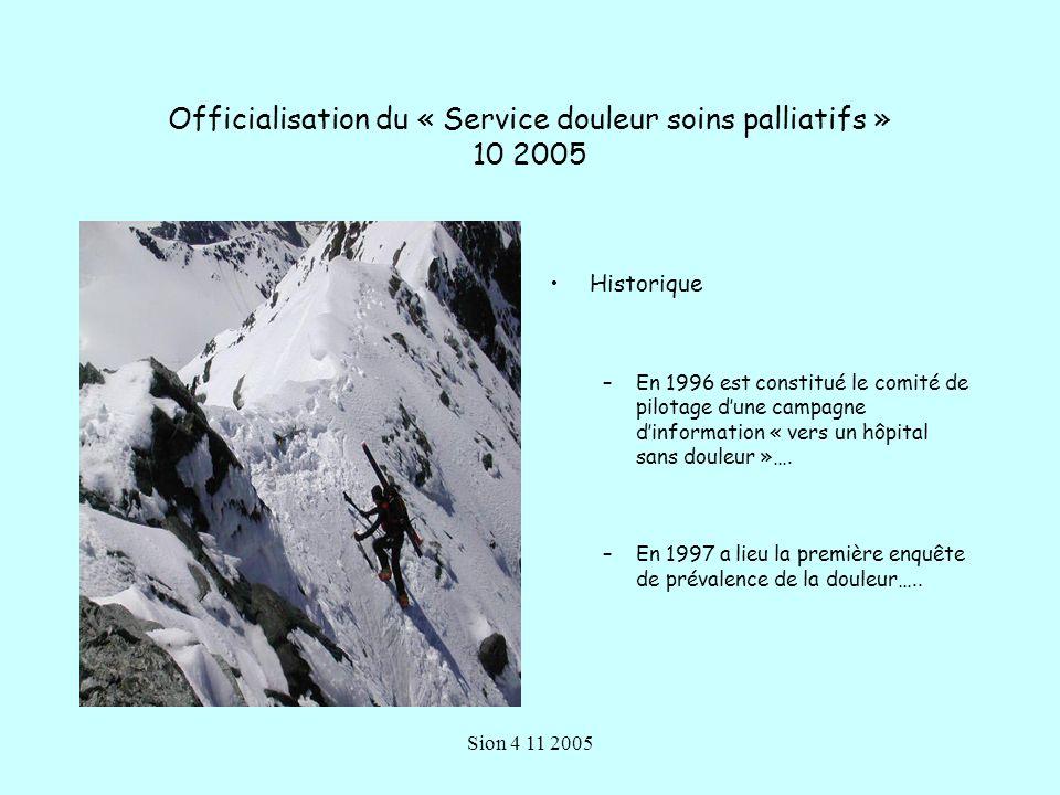Officialisation du « Service douleur soins palliatifs » 10 2005