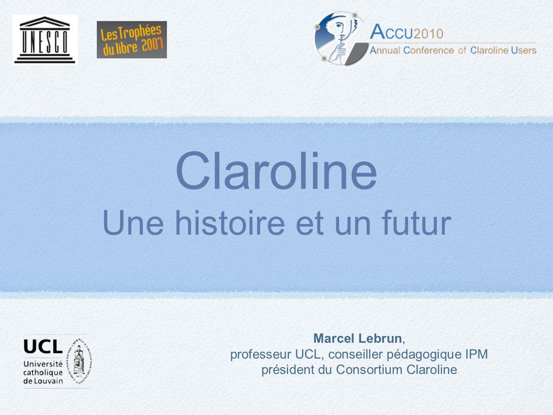 Claroline Une histoire et un futur Marcel Lebrun,