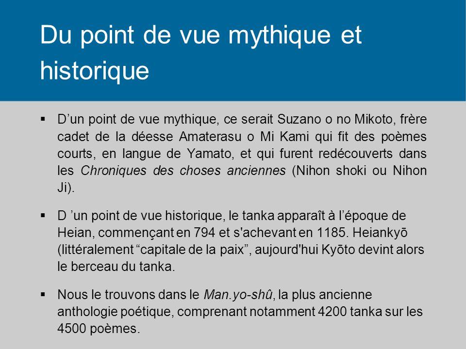 Du point de vue mythique et historique