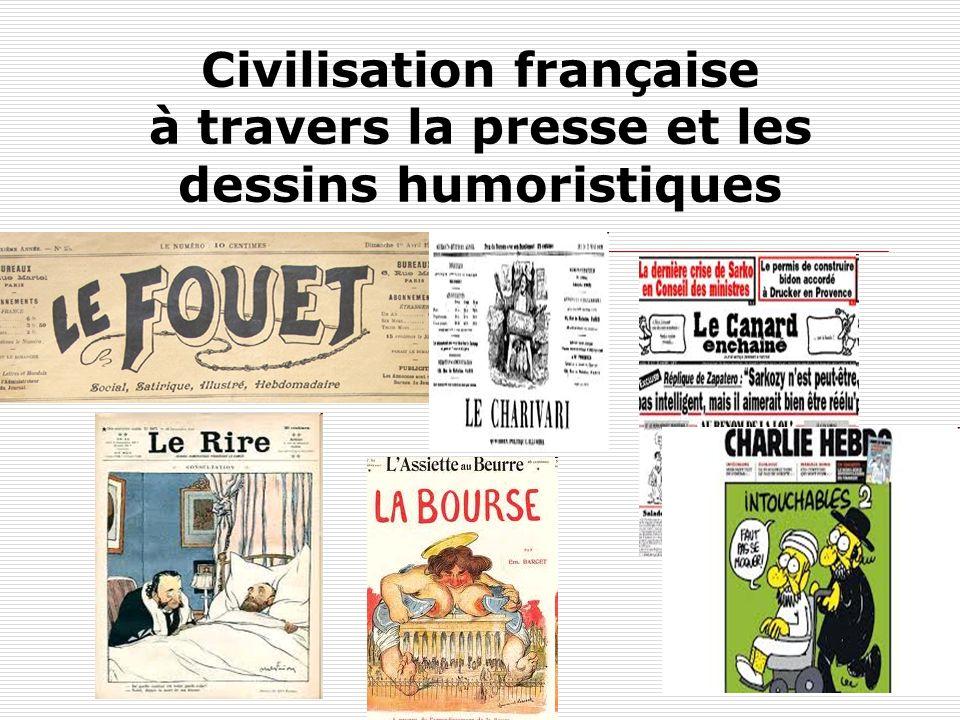 Civilisation française à travers la presse et les dessins humoristiques