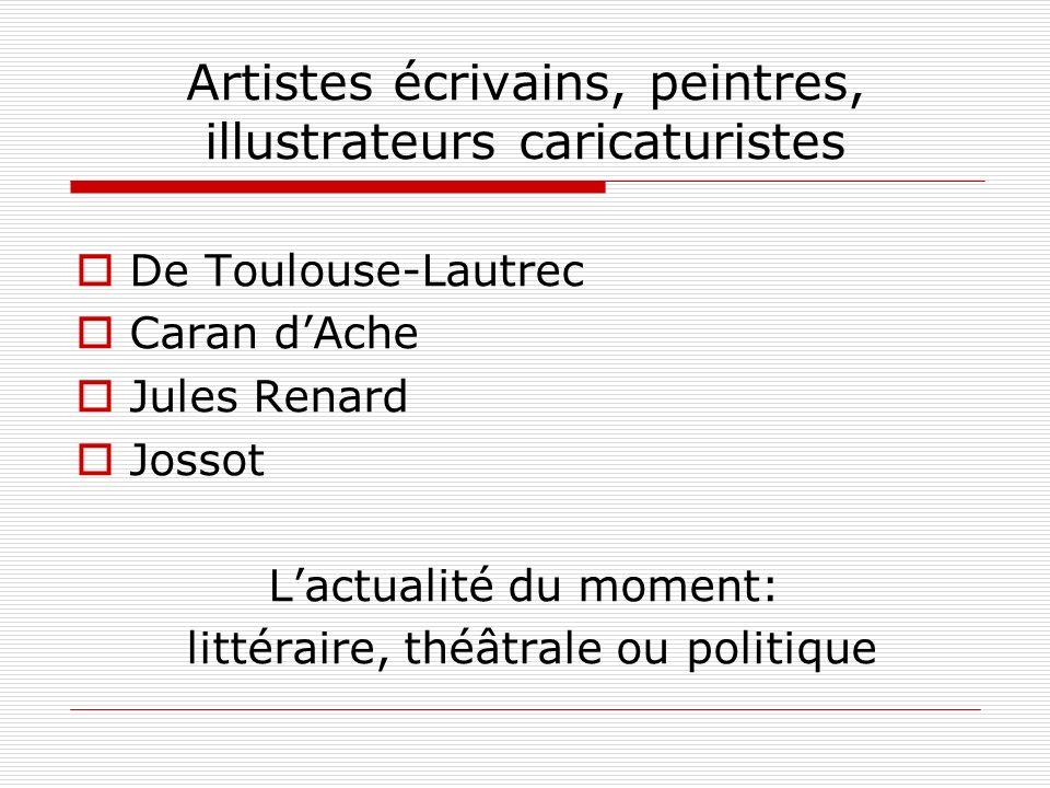Artistes écrivains, peintres, illustrateurs caricaturistes