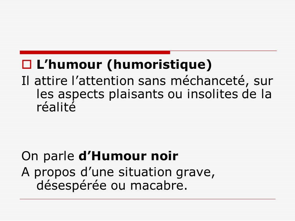 L'humour (humoristique)