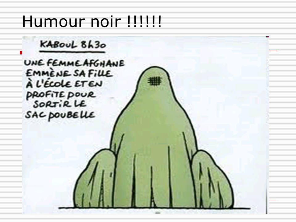 Humour noir !!!!!!