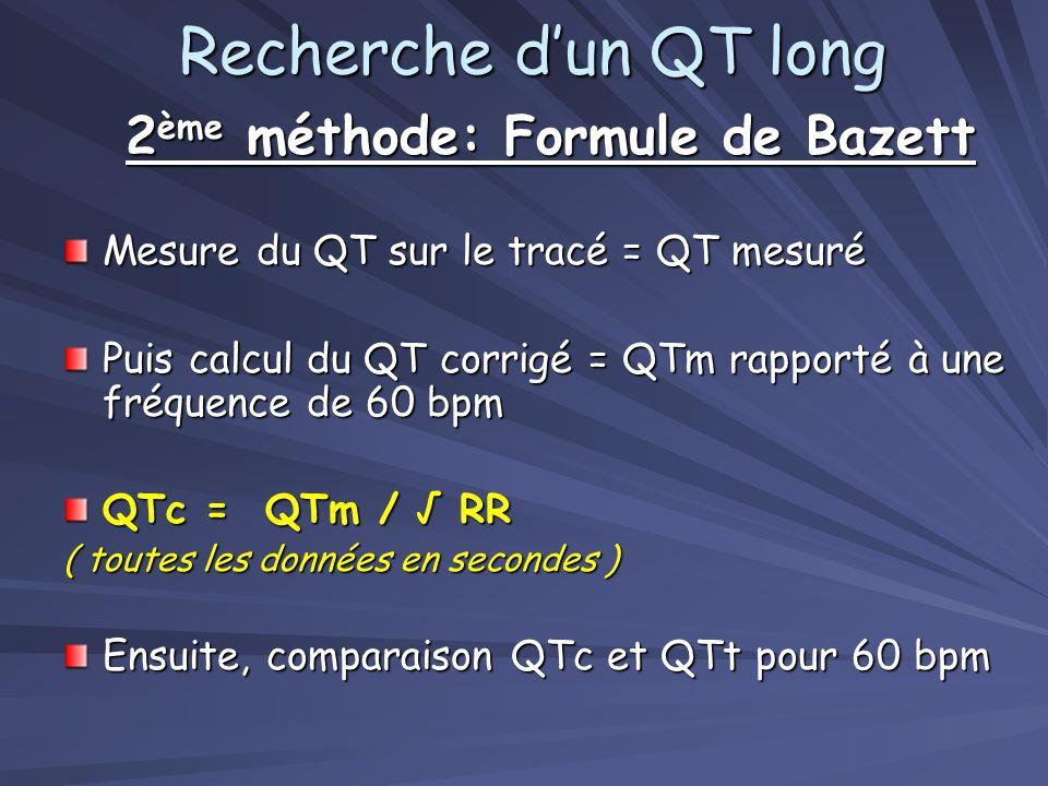 2ème méthode: Formule de Bazett