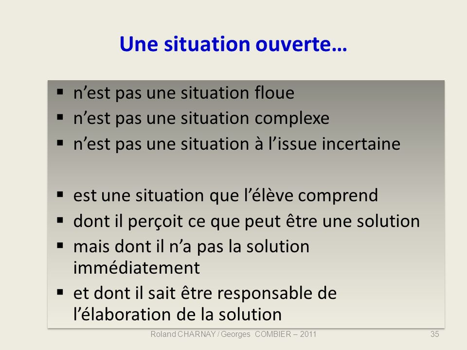 Une situation ouverte…
