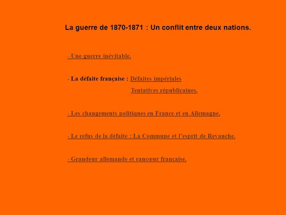 La guerre de 1870-1871 : Un conflit entre deux nations.