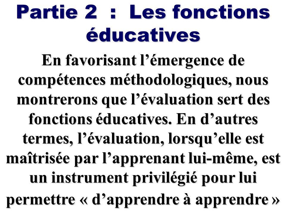 Partie 2 : Les fonctions éducatives