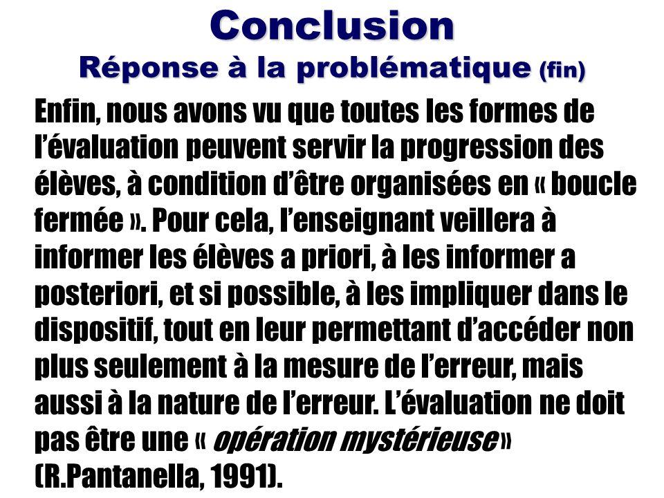 Conclusion Réponse à la problématique (fin)