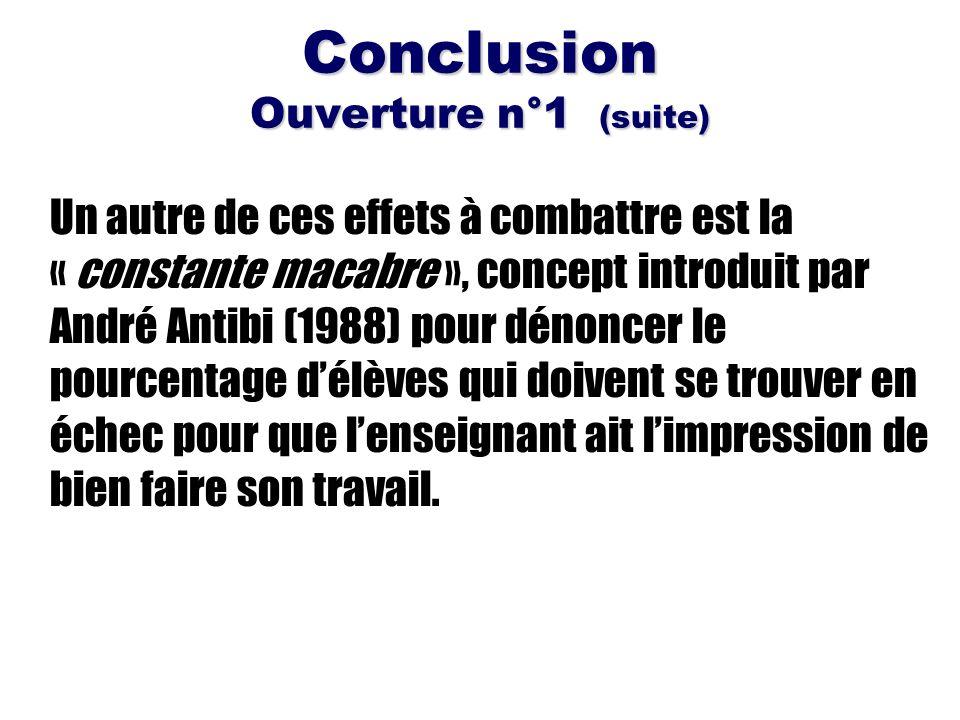 Conclusion Ouverture n°1 (suite)