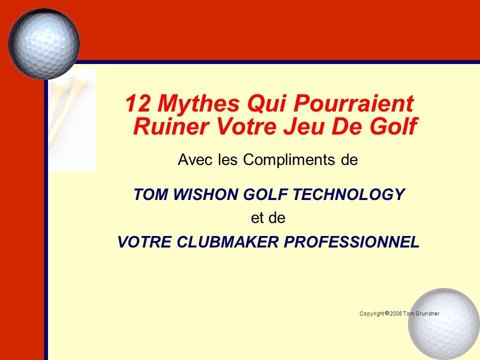12 Mythes Qui Pourraient Ruiner Votre Jeu De Golf