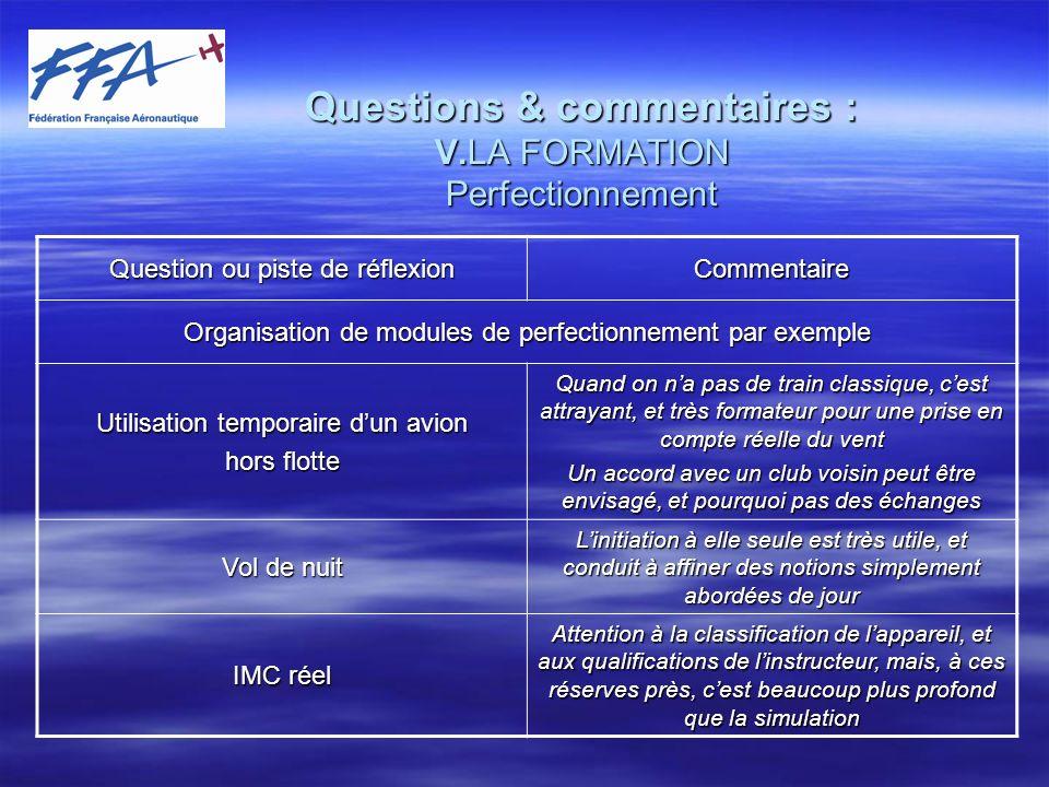 Questions & commentaires : V.LA FORMATION Perfectionnement