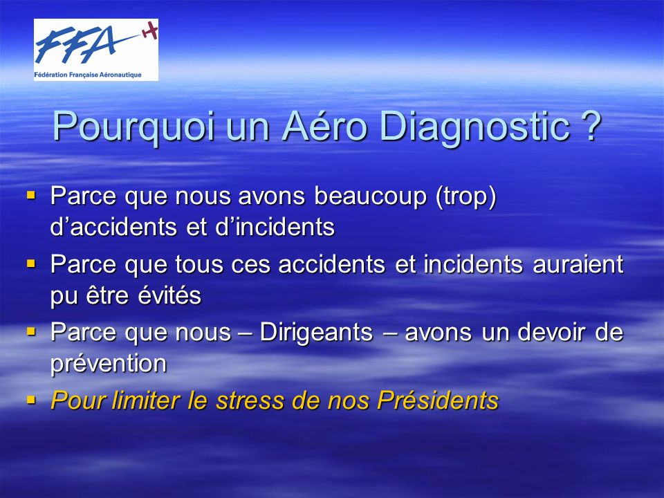 Pourquoi un Aéro Diagnostic