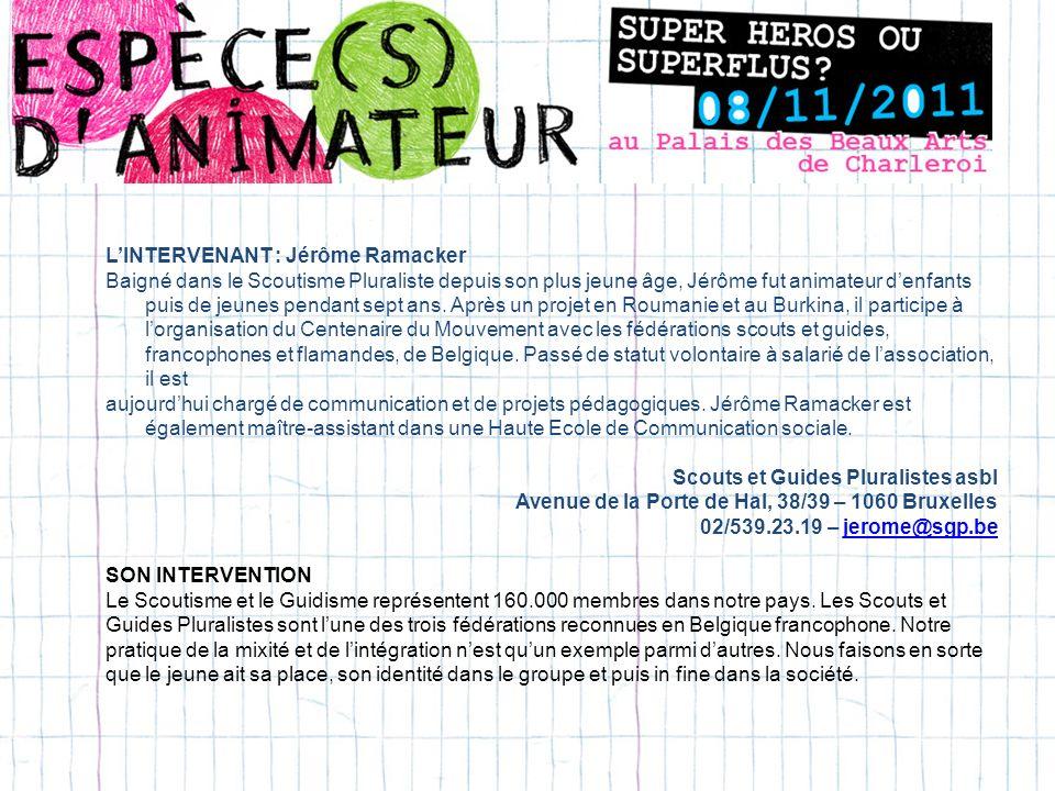 L'INTERVENANT : Jérôme Ramacker