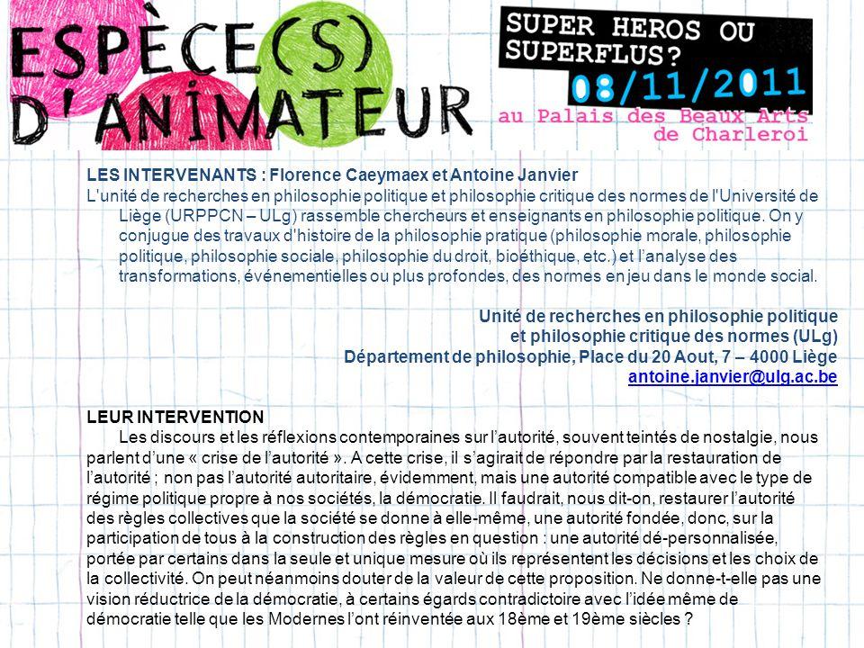 LES INTERVENANTS : Florence Caeymaex et Antoine Janvier