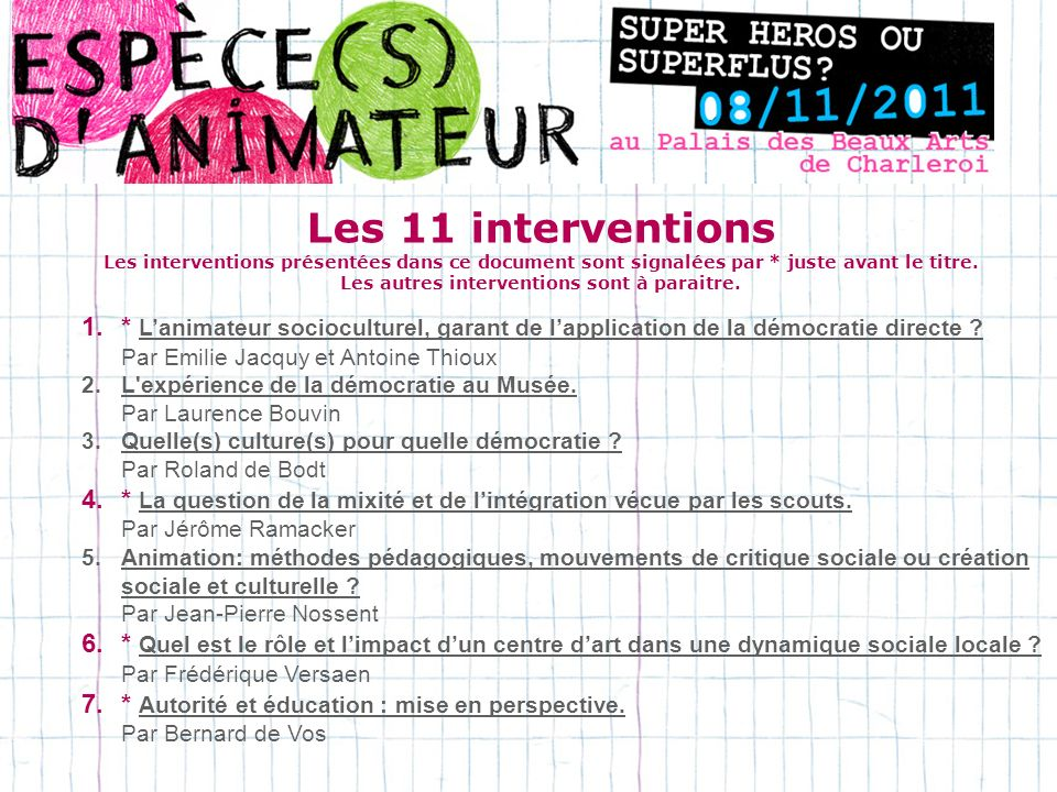 Les 11 interventions