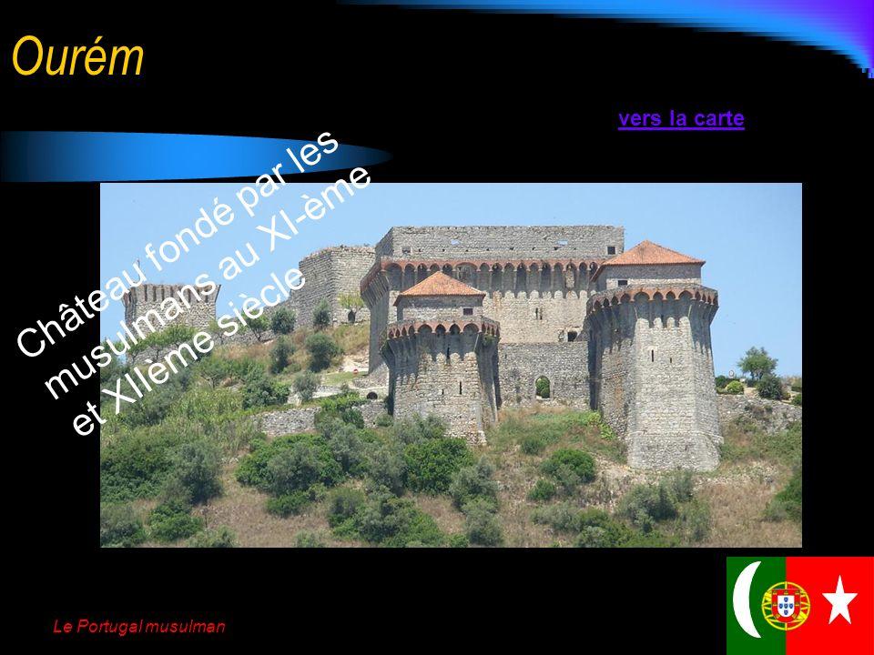 Ourém Château fondé par les musulmans au XI-ème et XIIème siècle