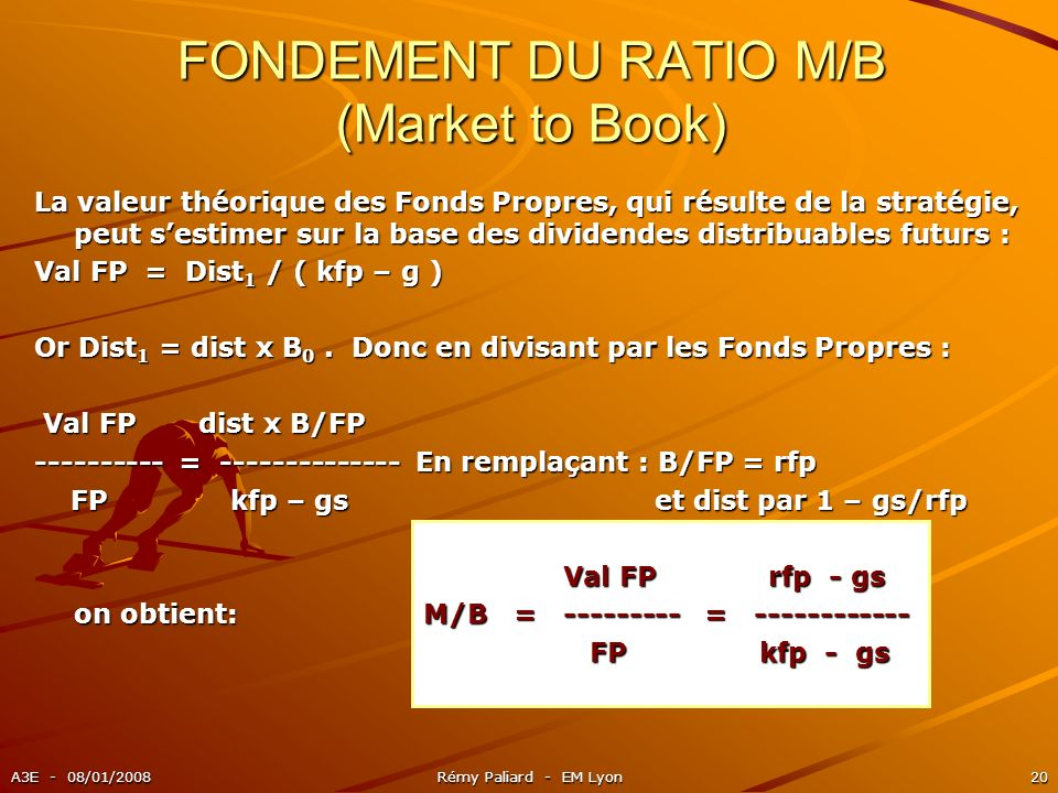 FONDEMENT DU RATIO M/B (Market to Book)