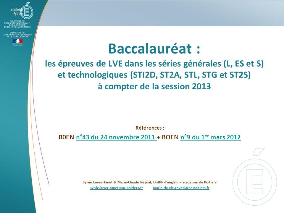 Baccalauréat : les épreuves de LVE dans les séries générales (L, ES et S) et technologiques (STI2D, ST2A, STL, STG et ST2S) à compter de la session 2013