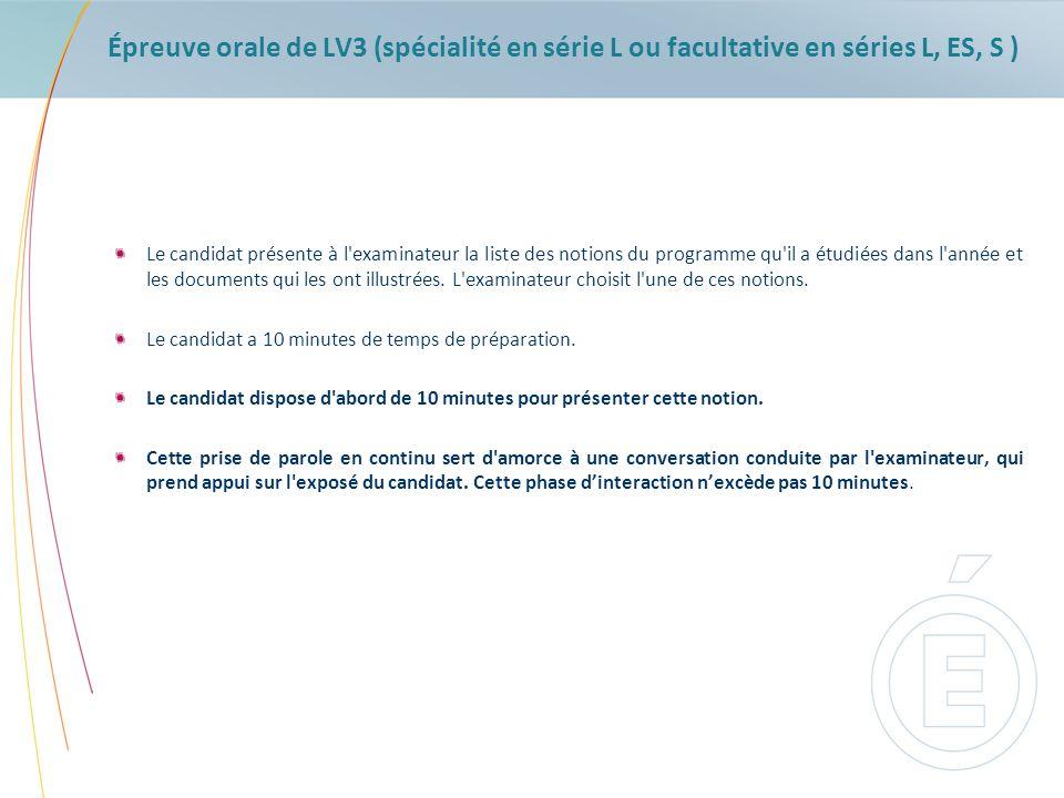 Épreuve orale de LV3 (spécialité en série L ou facultative en séries L, ES, S )