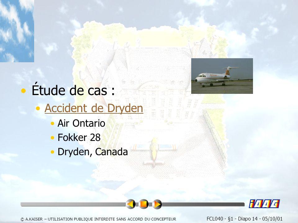 Étude de cas : Accident de Dryden Air Ontario Fokker 28 Dryden, Canada