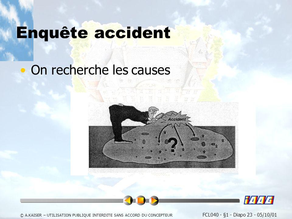Enquête accident On recherche les causes